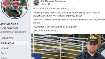 Bolsonaro publica nota de pesar pela morte de PRF atropelado em MS